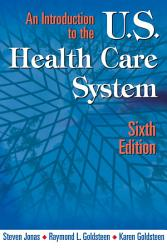 An Introduction to the US Health Care System  Sixth Edition PDF