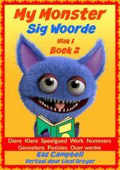 My Monster - Sig Woorde - Vlak 1 Boek 2
