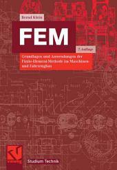 FEM: Grundlagen und Anwendungen der Finite-Element-Methode im Maschinen- und Fahrzeugbau, Ausgabe 7