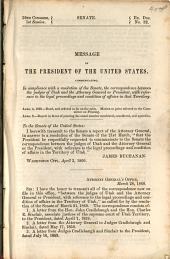 Message of the President of the United States: Communicating, in Compliance with a Resolution of the Senate, the Correspondence Between the Judges of Utah and the Attorney General Or President, with Reference to the Legal Proceedings and Condition of Affairs in that Territory