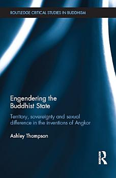 Engendering the Buddhist State PDF