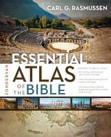 Zondervan Essential Atlas of the Bible PDF