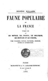 Faune populaire de la France noms vulgaires, dictons, proverbes, légendes, contes et superstitions: Les Mammifères domestiques, 1ère et 2e partie. IV-V
