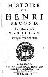 Histoire de Henri second: Volume1