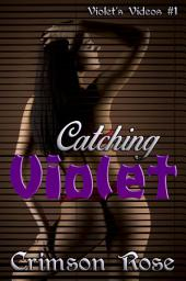 Catching Violet