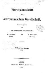 Vierteljahrsschrift der Astronomischen Gesellschaft: Bände 7-9