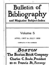 Bulletin of Bibliography & Magazine Notes: Volume 5