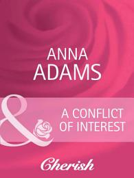 A Conflict of Interest (Mills & Boon Cherish) (Welcome to Honesty, Book 3)