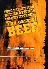 Food Safety and International Competitiveness: The Case of Beef