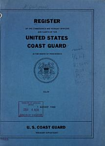 Register of the Commissioned and Warrant Officers and Cadets of the United States Coast Guard in the Order of Precedence Book