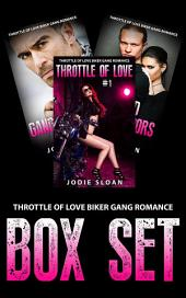 Throttle Of Love Biker Gang Romance Box Set