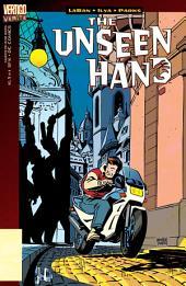 Vertigo Verite: The Unseen Hand (1996-) #1
