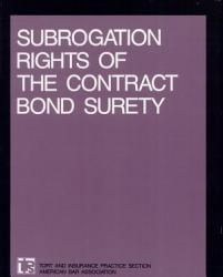 Subrogation Rights Of The Contract Bond Surety Book PDF