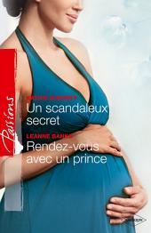 Un scandaleux secret - Rendez-vous avec un prince: T3 - Saga des Jarrod