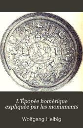 L'Épopée homérique expliquée par les monuments