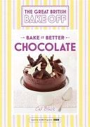Great British Bake Off Bake it Better (No.6): Chocolate