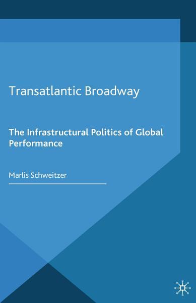 Download Transatlantic Broadway Book