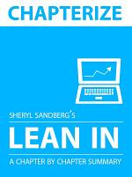 Chapterize -- Lean In by Sheryl Sandberg
