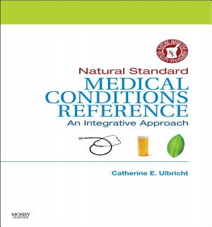Natural Standard Medical Conditions Reference E-Book