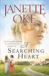 A Searching Heart Prairie Legacy Book 2  Book PDF
