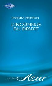 L'inconnue du désert (Harlequin Azur)