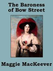 The Baroness of Bow Street
