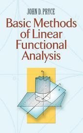 Basic Methods of Linear Functional Analysis