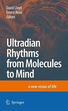 Ultradian Rhythms from Molecules to Mind PDF
