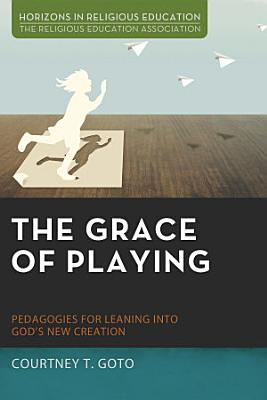 The Grace of Playing
