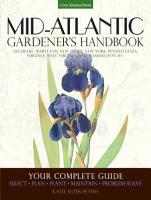 Mid Atlantic Gardener s Handbook PDF