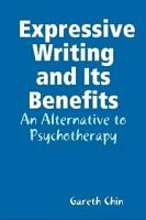 Expressive Writing and Its Benefits   An Alternative to Psychotherapy PDF