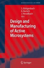 Design and Manufacturing of Active Microsystems