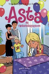 Bedste venner 6 - Asta og fødselsdagsgaven