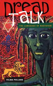 Dread Talk: The Language of the Rastafari