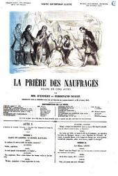 La prière des naufragés drame en cinq actes par mm. D'Ennery et Ferdinand Dugué