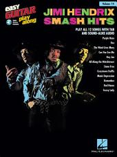 Jimi Hendrix - Smash Hits Songbook: Easy Guitar Play-Along, Volume 14
