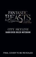 Fantastic Beasts and Where to Find Them  City Skyline Hardcover Ruled Notebook