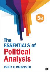 The Essentials of Political Analysis: Edition 5