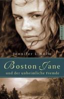 Boston Jane und der unheimliche Fremde PDF