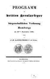 Programm zur dritten Sekularfeyer der bürgerschaftlichen Verfassung Hamburgs: am 29. Sept. 1828 : Mit Bugenhagens Bild und Hamburgs Ansicht