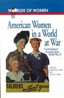 American Women in a World at War PDF