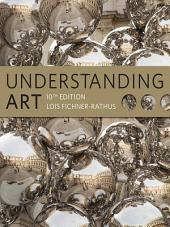 Understanding Art: Edition 10