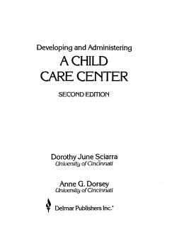 Developing and Administering a Child Care Center Book