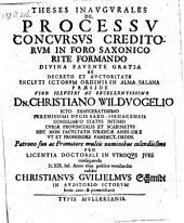 De processu concursus creditorum in foro Saxonico rite reformando; resp. Christianus Guilielmus Schmidt