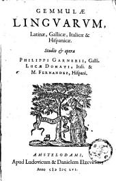 Gemmulae Linguarum, Latinae, Gallicae, Italicae et Hispanicae