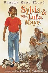 Sylvia & Miz Lula Maye