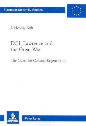 D H  Lawrence and the Great War