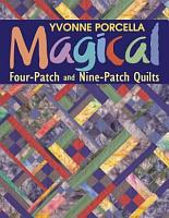 Magical Four Patch And Nine Patch Quilts PDF