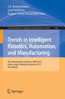 Trends in Intelligent Robotics  Automation  and Manufacturing PDF