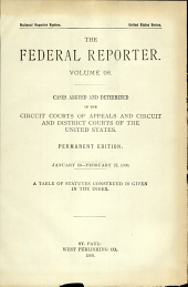 The Federal Reporter: Volume 96; Volume 98